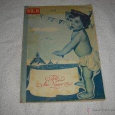 Coleccionismo de Revista Hola: HOLA 1957 . EN PORTADA EL BEBE POLIZON Y FELIZ AÑO NUEVO. Lote 43465242