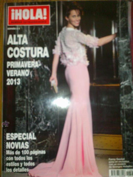 HOLA EXTRA ALTA COSTURA 370PAG.ESPECIAL NOVIAS PRIMAVERA VERANO 2013 FANNY GAUTIER (Coleccionismo - Revistas y Periódicos Modernos (a partir de 1.940) - Revista Hola)