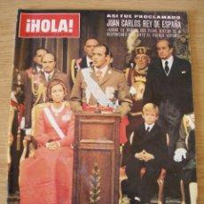 Coleccionismo de Revista Hola: HOLA , EXTRAORDINARIO.NOMBRAMIENTO DEL REY JUAN CARLOS I. Lote 43645985