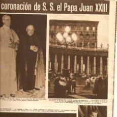 Coleccionismo de Revista Hola: AÑO 1958 CORONACION PAPA JUAN XXIII EL VATICANO DOMINGO VIADA VIDAL MATARO. Lote 45123789