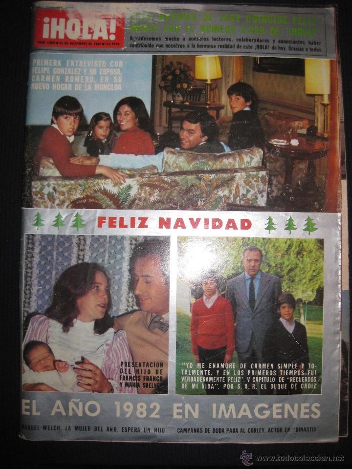 Presentaciones Feliz Navidad.Revista Hola Nº 2000 Especial Feliz Navidad Raquel Welch Felipe Gonzalez 25 Diciembre 1982