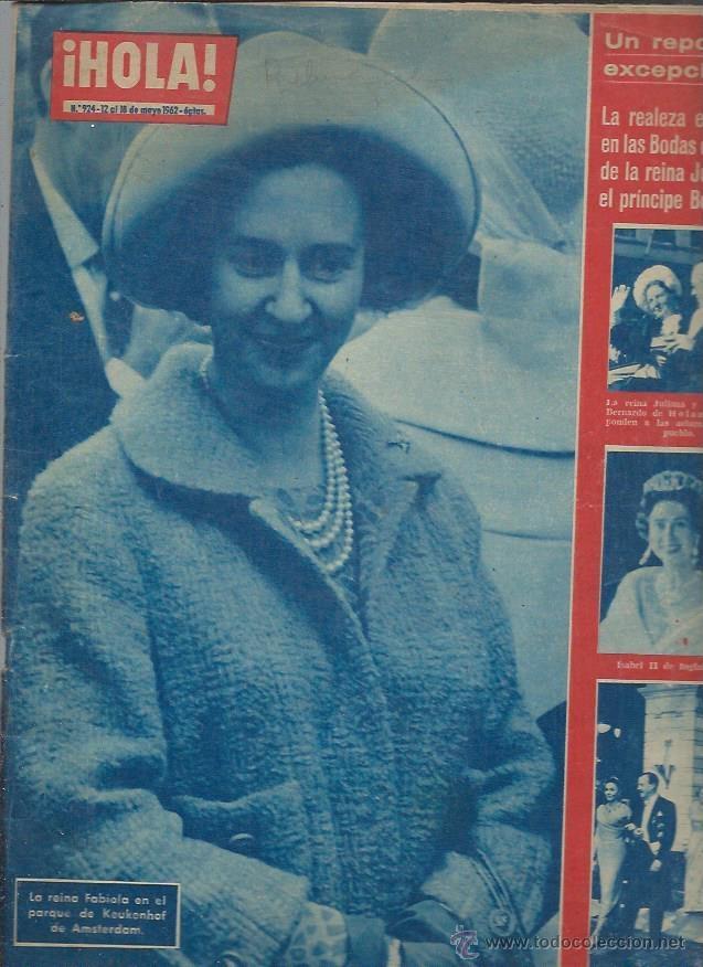 REVISTA HOLA Nº 924, 12 AL 18 MAYO 1962, LA REINA FABIOLA,LA REINA JULIANA Y BERNARDO BODAS DE PLATA (Coleccionismo - Revistas y Periódicos Modernos (a partir de 1.940) - Revista Hola)