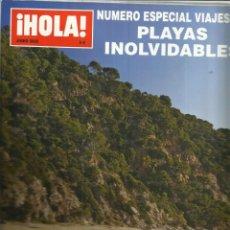 Coleccionismo de Revista Hola: HOLA. NÚMERO ESPECIAL VIAJES. PLAYAS INOLVIDABLES. MADRID. 2005. Lote 47998074