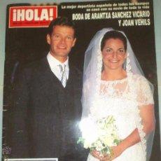 Coleccionismo de Revista Hola: HOLA 2921 BODA ARANCHA SÁNCHEZ VICARIO Y JOAN. Lote 48716053