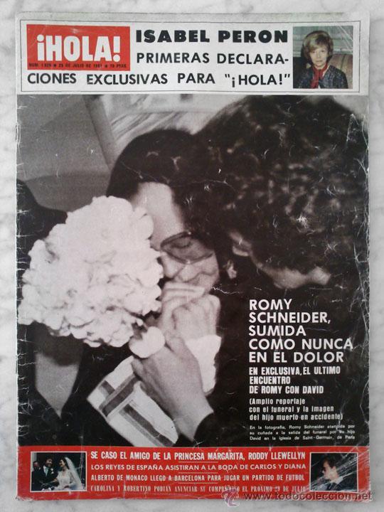 HOLA - 1981 - ROMY SCHNEIDER, ALBERTO DE MÓNACO, VICTORIA PRINCIPAL, ISABEL PERÓN, CAROLINA, S. DALI (Coleccionismo - Revistas y Periódicos Modernos (a partir de 1.940) - Revista Hola)