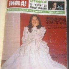 Coleccionismo de Revista Hola: REVISTA HOLA VER FOTOS HISTORIA DE ESPAÑA 14 REVISTAS AÑOS;70S. Lote 51036191
