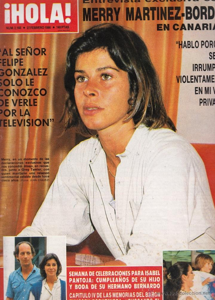 REVISTA HOLA Nº 2166 AÑO 1986. MERRY MARTINEZ-BORDIOU. ISABEL PANTOJA. FALCON CREST. (Coleccionismo - Revistas y Periódicos Modernos (a partir de 1.940) - Revista Hola)