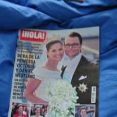 Coleccionismo de Revista Hola: REVISTA HOLA - BODA REAL SUECIA - PRINCESA VICTORIA Y DANIEL WESTLING. Lote 90109263