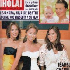 Coleccionismo de Revista Hola: REVISTA HOLA Nº 3282 AÑO 2007. ISABEL, CHABELI Y TAMARA. JULIO JOSE IGLESIAS. ROBERTA ARMANI. . Lote 53388683