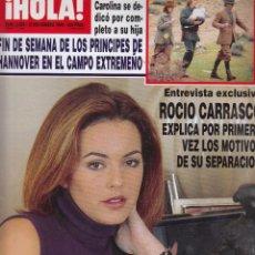 Coleccionismo de Revista Hola: REVISTA HOLA Nº 2885 AÑO 1999. ROCIO CARRASCO. FUNERAL ANTONIO GONZALEZ. PRINCIPES DE HANNOVER.. Lote 54354509
