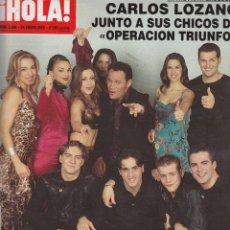 Collectionnisme de Magazine Hola: REVISTA HOLA Nº 2998 AÑO 2002. CARLOS LOZANO JUNTO A SUS CHICOS DE OPERACION TRIUNFO. MANUEL DIAZ.. Lote 54689128