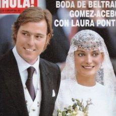 Coleccionismo de Revista Hola: REVISTA HOLA Nº 3139 AÑO 2004. BODA DE BELTRAN GOMEZ-ACEBO Y LAURA PONTE. EUGENIA MARTINEZ. . Lote 54844965