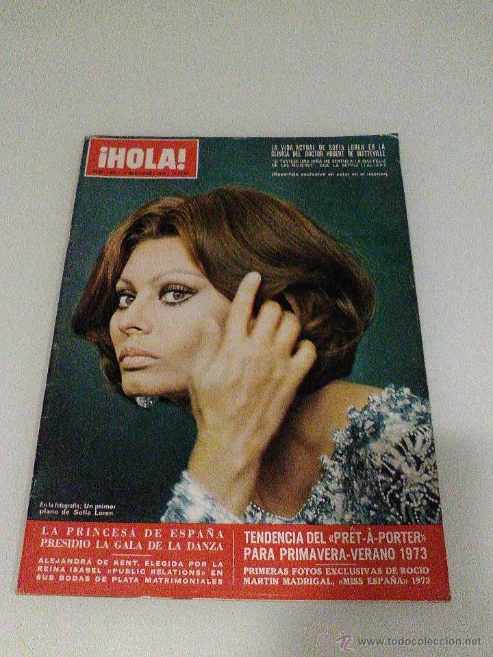 HOLA AÑO 1972 1472 11 D NOVIEMBRE SOFIA LOREN PRINCESA SOFIA BRIGITTE BARDOT MIGUEL BOSE EN LA MILI (Coleccionismo - Revistas y Periódicos Modernos (a partir de 1.940) - Revista Hola)