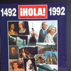 Coleccionismo de Revista Hola: REVISTA HOLA NUMERO ESPECIAL 1492-1992 - ESPAÑA 92 TODOS LOS ACONTECIMIENTOS DE UN AÑO. Lote 57494637
