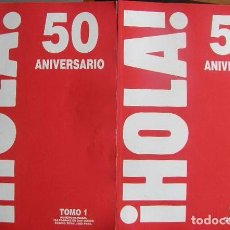 Coleccionismo de Revista Hola: 2 TOMOS ESPECIALES REVISTA HOLA 50 ANIVERSARIO 1944-1994. Lote 62043820