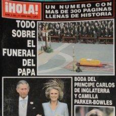Coleccionismo de Revista Hola: REVISTA HOLA Nº 3.168 - 2005 - ADIOS A JUAN PABLO II - ADIOS A RAINIERO DE MONACO -. Lote 67627017