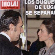 Coleccionismo de Revista Hola: SEPARACION DE LOS DUQUES DE LUGO. REVISTA HOLA. Lote 26685711