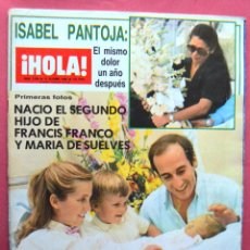 Coleccionismo de Revista Hola: REVISTA HOLA - OCTUBRE 1985 - ISABEL PANTOJA - JULIO IGLESIAS - EL SORO - PAQUIRRI - CARMEN ORDOÑEZ . Lote 69591237