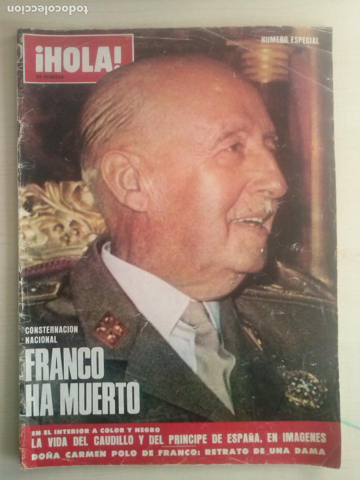 REVISTA HOLA - NUMERO ESPECIAL-FRANCO HA MUERTO - 1975 (Coleccionismo - Revistas y Periódicos Modernos (a partir de 1.940) - Revista Hola)