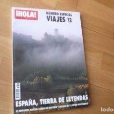 Coleccionismo de Revista Hola: HOLA. VIAJES. Nº 12.ESPAÑA,TIERRAS Y LEYENDAS.IMPECABLE.. Lote 71519523
