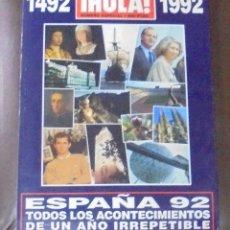Coleccionismo de Revista Hola: REVISTA ¡HOLA!. 1492 - 1992. NUMERO ESPECIAL. ESPAÑA 92. TODOS LOS ACONTECIMIENTOS DEL AÑO. Lote 87475460