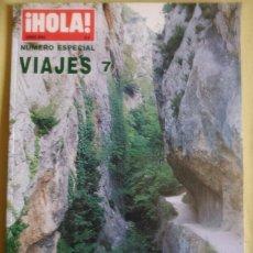 Coleccionismo de Revista Hola: HOLA. ESPECIAL VIAJES NÚMERO 7.. Lote 87505776