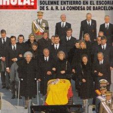 Coleccionismo de Revista Hola: REVISTA HOLA Nº 2892. SOLEMNE ENTIERRO EN EL ESCORIAL DE LA S.A.R. LA CONDESA DE BARCELONA.. Lote 95811458