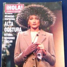 Coleccionismo de Revista Hola: REVISTA HOLA, NÚMERO ESPECIAL DE ALTA COSTURA. OTOÑO INVIERNO 1997-98. MODELOS MODA DE LOS AÑOS 90.. Lote 99824503