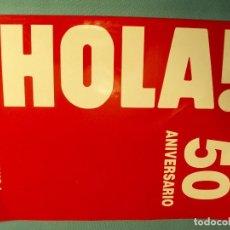 Coleccionismo de Revista Hola: 1º DE DOS TOMOS ANTOLÓGICOS DE HOLA ENTRE LOS AÑOS 1944 Y 1994 (AÑO POR AÑO). Lote 99991871