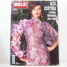 Coleccionismo de Revista Hola: REVISTA ESPECIAL HOLA - EXTRAORDINARIO DE LA MODA ALTA COSTURA OTOÑO INVIERNO 2001 - 2002. Lote 100700355