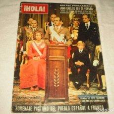 Coleccionismo de Revista Hola: HOLA! EXTRAORDINARIO . JUAN CARLOS PROCLAMADO REY DE ESPAÑA .. Lote 102409507