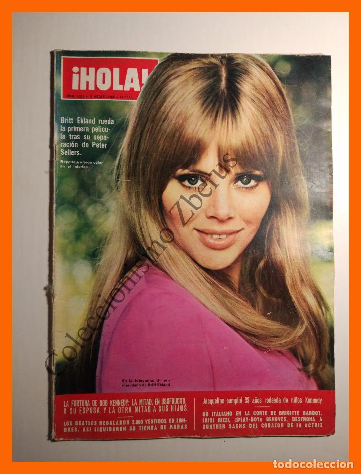 HOLA Nº 1251 - 17 AGOSTO 1968 - BRITT EKLAND, JACQUELINE KENNEDY, SOFIA LOREN, CLAUDIA CARDINALE (Coleccionismo - Revistas y Periódicos Modernos (a partir de 1.940) - Revista Hola)