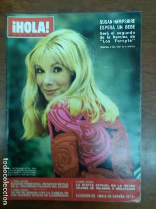 REVISTA HOLA Nº 1444 AÑO 1972 SUSAN HAMPSHIRE (Coleccionismo - Revistas y Periódicos Modernos (a partir de 1.940) - Revista Hola)