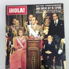 Coleccionismo de Revista Hola: ¡HOLA!, EXTRAORDINARIO,PROCLAMACION JUAN CARLOS REY DE ESPAÑA, HOMENAJE POSTUMO DEL PUEBLO A FRANCO . Lote 115551011