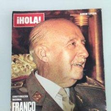 Coleccionismo de Revista Hola: ¡HOLA!,FRANCO HA MUERTO, LA VIDA DEL CAUDILLO Y DEL PRINCIPE DE ESPAÑA, DOÑA CARMEN POLO DE FRANCO. Lote 115551379