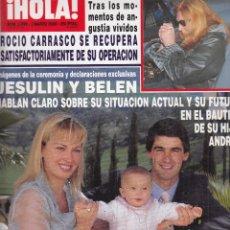Collectionnisme de Magazine Hola: REVISTA HOLA Nº2899 AÑPO 2000. JESULIN, BELEN ESTEBAN Y ANDREA. MAR FLORES. ROCIO CARRASCO. . Lote 117772323