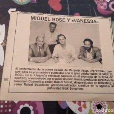 Coleccionismo de Revista Hola: ANTIGUO RECORTE REVISTA HOLA MIGUEL BOSE PROMOCIONA LA COLONIA MARGARET ASTOR VANESSA. Lote 118159303