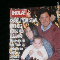 Coleccionismo de Revista Hola: F1 HOLA Nº 3047 AÑO 2003 CHABELI Y CHRISTIAN NAVIDADES CON SU HIJO ALEJANDRO.. Lote 118890887