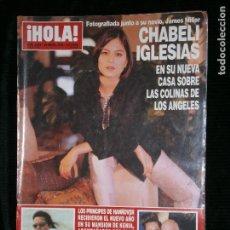 Coleccionismo de Revista Hola: F1 HOLA Nº 2893 AÑO 2000 CHABELI IGLESIAS EN SU NUEVA CASA SOBRE LAS COLINAS DE LOS ANGELES.. Lote 118915015