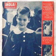 Coleccionismo de Revista Hola: HOLA - 1962 - CAROLINA DE MÓNACO, GRACE KELLY, PAUL ANKA, ROMY SCHNEIDER, ASPIRANTES A MISS UNIVERSO. Lote 55172098