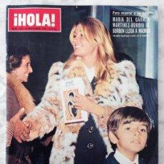 Coleccionismo de Revista Hola: HOLA - 1972 - MARÍA DEL CARMEN MARTÍNEZ-BORDIÚ, SARA MONTIEL, MAUREEN KERWIN, RITA PAVONE. Lote 55234750