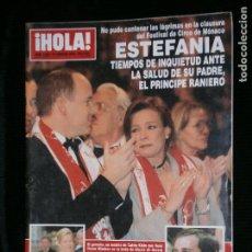 Coleccionismo de Revista Hola: F1 HOLA Nº 2896 AÑO 2000 ESTEFANIA TIEMPOS DE INQUIETUD ANTE LA SALUD DE SU PADRE RANIERO. Lote 118984367