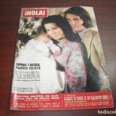 Coleccionismo de Revista Hola: HOLA AÑO 1973- Nº 1511-NACIMIENTO JACOBO HIJO NATALIA Y RAPHAEL-JUAN CARLOS SOFIA NUEVA RESIDENCIA -. Lote 121671143