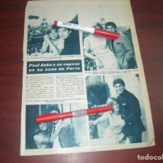 Coleccionismo de Revista Hola: MAYO AÑO 1964- PAUL ANKA Y ESPOSA EN PARIS - RECORTE PRENSA. Lote 121914479