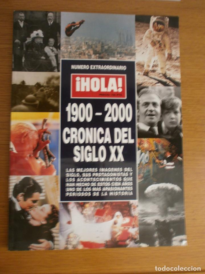 HOLA NÚMERO EXTRAORDINARIO 1900-2000 (Coleccionismo - Revistas y Periódicos Modernos (a partir de 1.940) - Revista Hola)