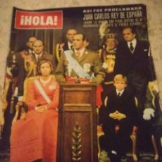 Coleccionismo de Revista Hola: REVISTA HOLA,PROCLAMADO EL REY DE ESPAÑA,HOMENAJE POSTUMO DEL PUEBLO ESPAÑOL A FRANCO. Lote 124984954