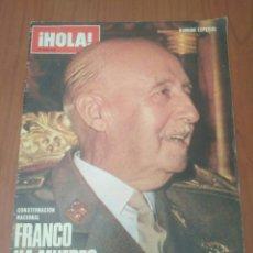 Coleccionismo de Revista Hola: NUMERO ESPECIAL REVISTA HOLA FRANCO HA MUERTO. Lote 125380290