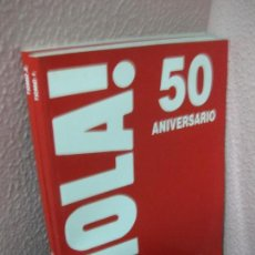 Coleccionismo de Revista Hola: HOLA 50 ANIVERSARIO 2 TOMOS.. Lote 126530351
