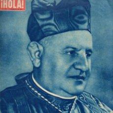 Coleccionismo de Revista Hola: REVISTA HOLA 1 NOVIEMBRE 1958 - LA ELECCIÓN DEL NIEVO PAPA JUAN XXIII. Lote 127485383