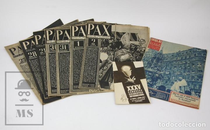 7 PUBLICACIONES PAX Y 1 ¡HOLA! SOBRE EL XXXV CONGRESO EUCARÍSTICO INTERNACIONAL BARCELONA, AÑO 1952 (Coleccionismo - Revistas y Periódicos Modernos (a partir de 1.940) - Revista Hola)